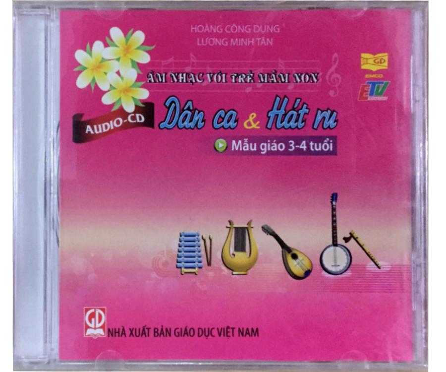 Đĩa Audio CD Dân ca và hát ru - Mẫu giáo 3-4 tuổi