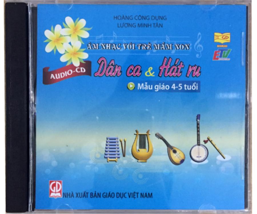 Đĩa Audio CD Dân ca và hát ru - Mẫu giáo 4-5 tuổi