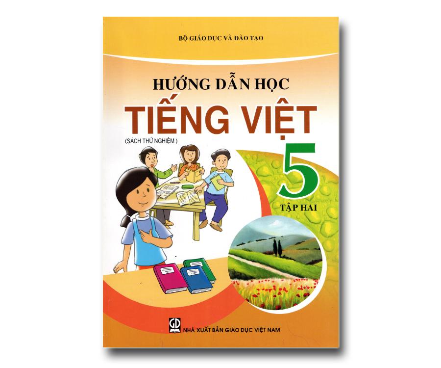 Hướng dẫn học Tiếng Việt 5 tập 2