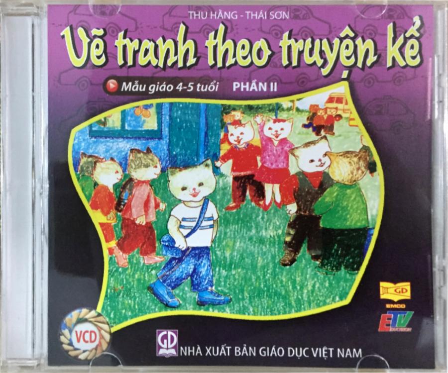 Đĩa Audio CD - Vẽ Tranh Theo Truyện Kể - Mẫu Giáo 4-5 tuổi (Phần 2)