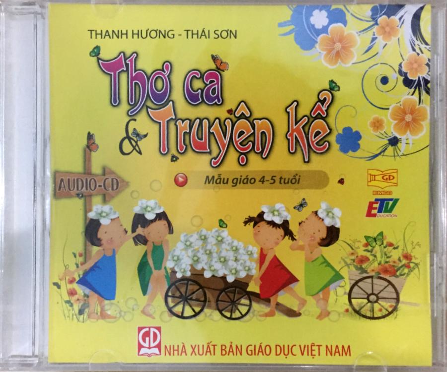 Đĩa Audio CD Thơ ca và truyện kể  - Mẫu giáo 4-5 tuổi