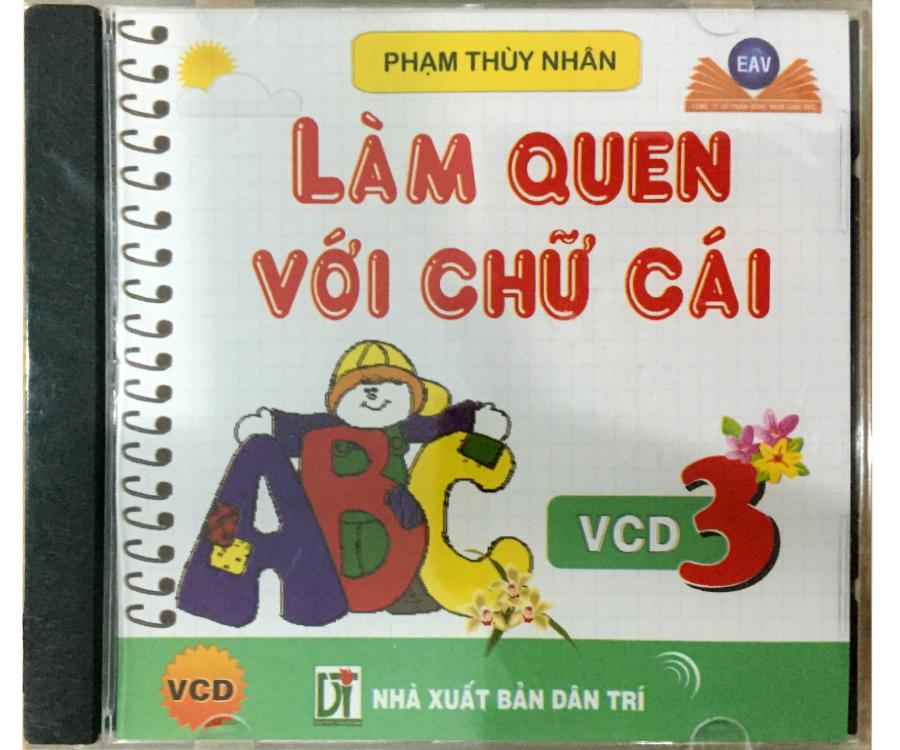 Đĩa Audio CD - Làm Quen Với Chữ Cái - VCD 3