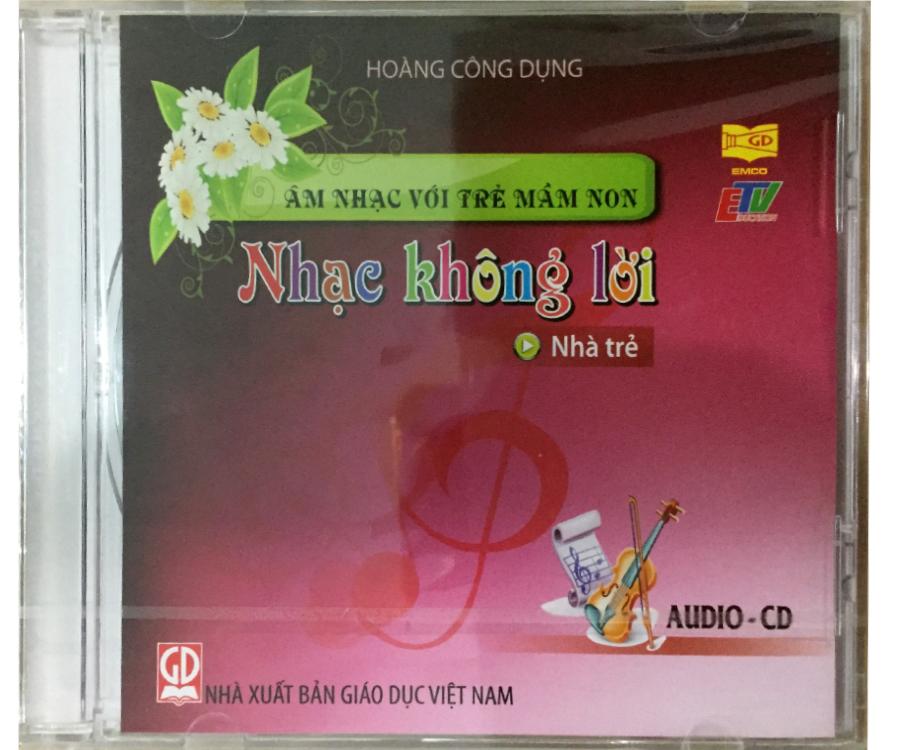 Đĩa Audio CD Nhạc không lời - Nhà trẻ
