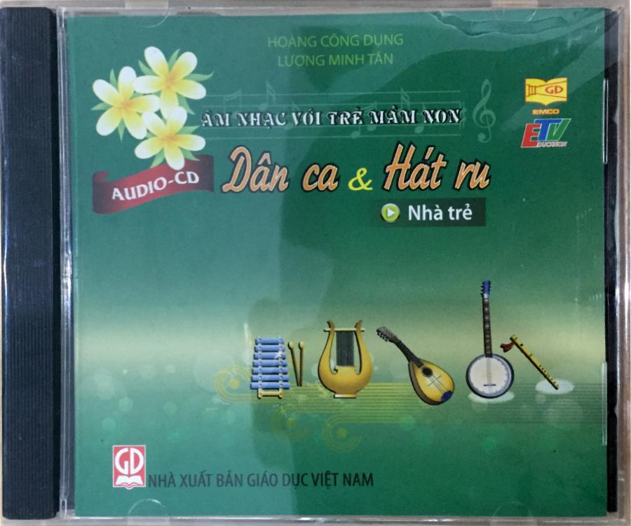 Đĩa Audio CD Dân ca và hát ru - Nhà trẻ