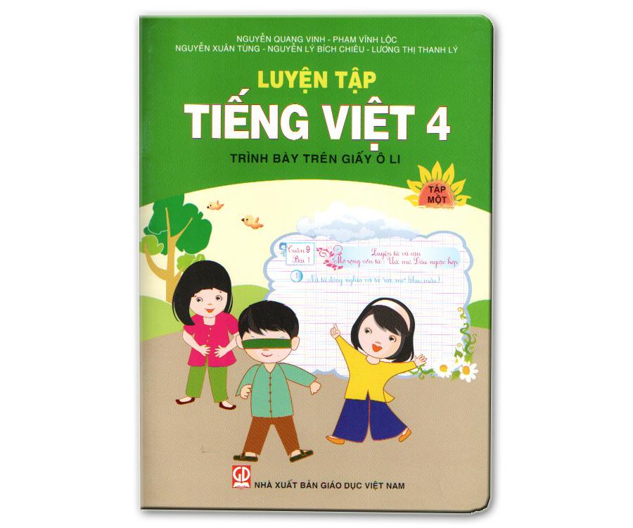 Luyện tập Tiếng Việt 4/1 - trình bày trên giấy ô li
