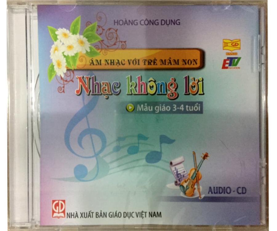 Đĩa Audio CD nhạc không lời -  Mẫu giáo 3-4 tuổi