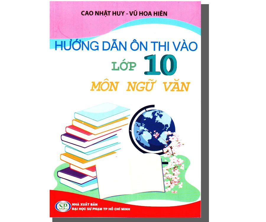 Hướng dẫn ôn thi vào lớp 10 - Môn Ngữ Văn