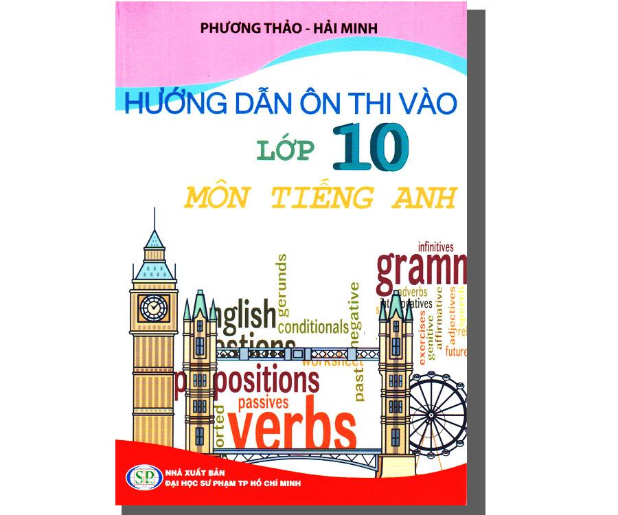 Hướng dẫn ôn thi vào lớp 10 - Môn Tiếng Anh