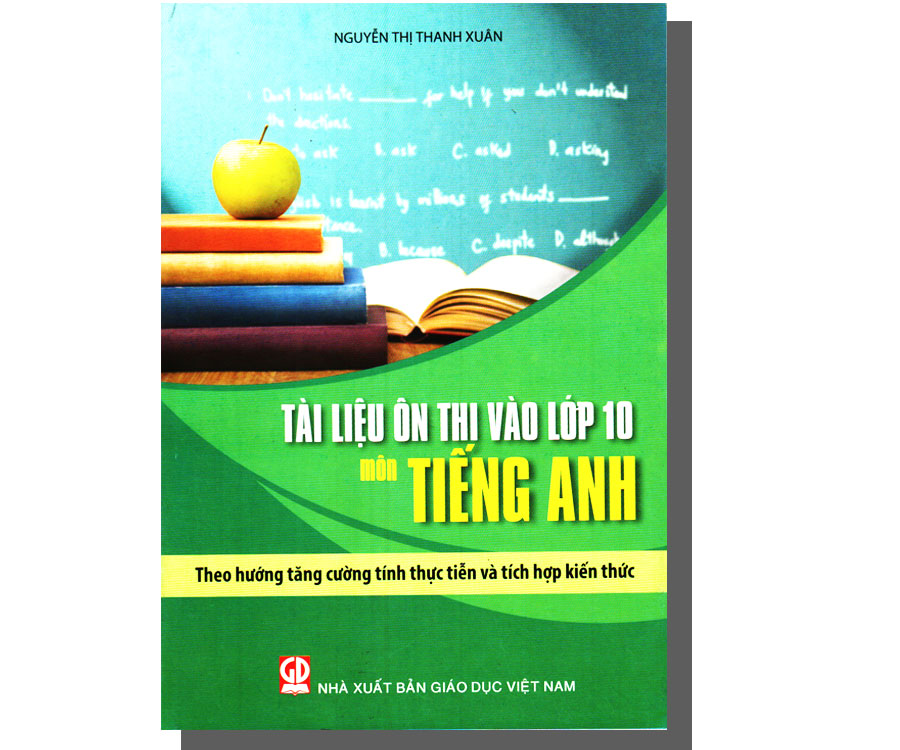 Tài liệu ôn thi vào lớp 10 - môn Tiếng Anh