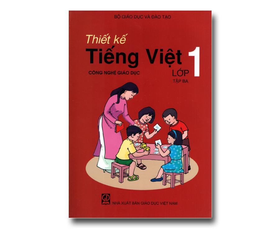 Thiết kế Tiếng Việt lớp 1 tập 3 (Giáo Dục Công Nghệ)