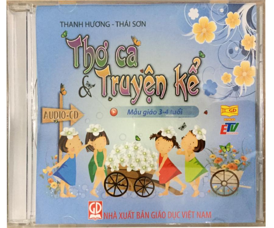 Đĩa Audio CD - Thơ Ca Truyện Kể - Mẫu giáo 3-4 tuổi
