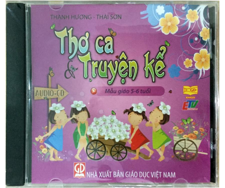 Đĩa Audio CD Thơ ca và truyện kể - Mẫu giáo 5-6 tuổi