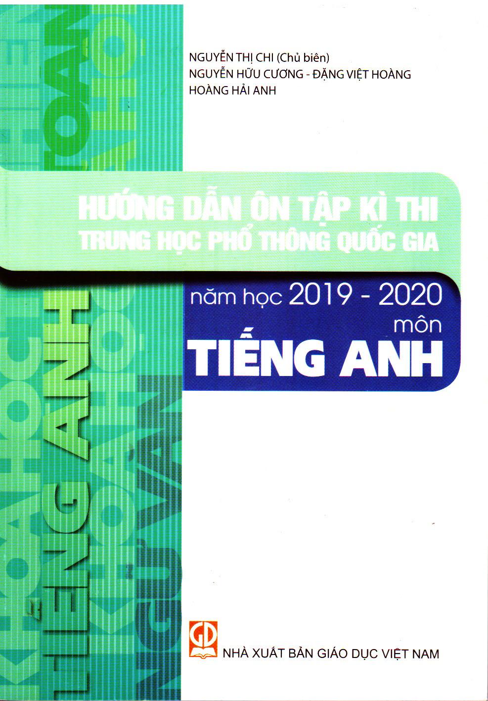 Hướng dẫn ôn tập kì thi THPT QG năm học 2019 - 2020 môn Tiếng Anh