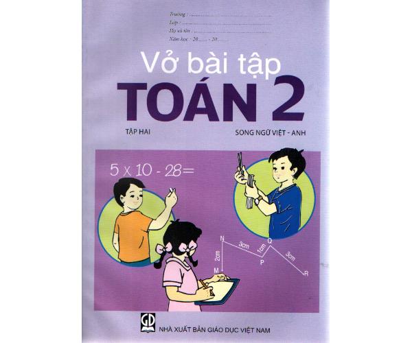 Vở BT Toán 2/2 (Song ngữ Việt -  Anh)