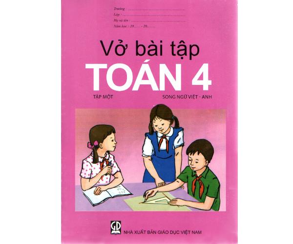 Vở BT Toán 4/1 (Song ngữ Việt - Anh)