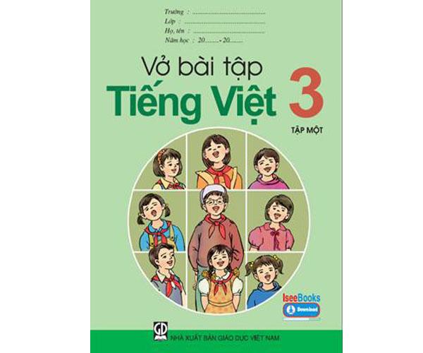 Vở BT Tiếng Việt lớp 3 tập 1